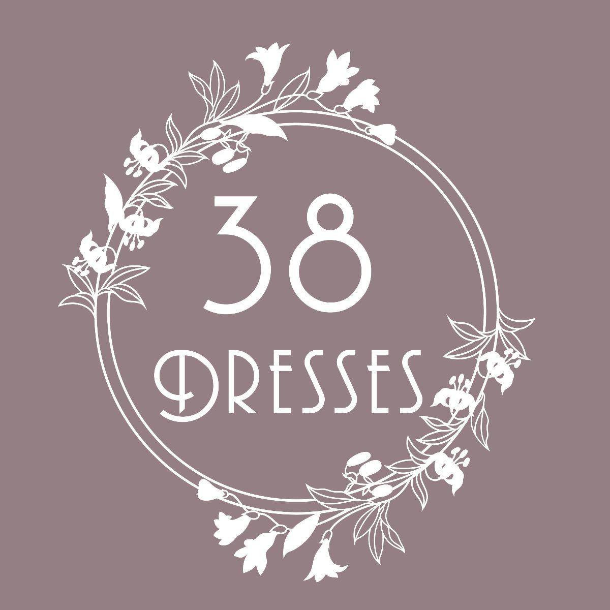 38 Dresses